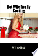 Hot Wife Really Cooking