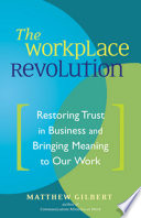 The Workplace Revolution