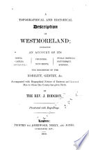A Topographical and Historical Description of Westmorland
