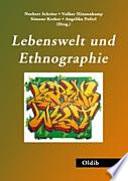 Lebenswelt und Ethnographie