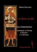Dal santo agli dei  San Cristoforo successore d Anubi  di Ermes e di Ercole