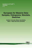 Synopses for Massive Data