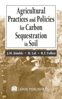 Book Agricultural Practices and Policies for Carbon Sequestration in Soil