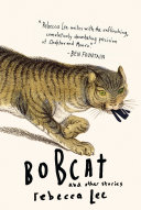 Bobcat   Other Stories