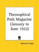 Theosophical Path Magazine  January to June 1922 Book PDF