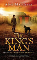 The King's Man by Alex Marchant