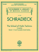 The School of Violin Technics Complete