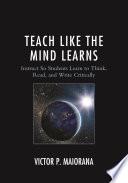 Teach Like the Mind Learns