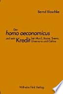 Der homo oeconomicus und sein Kredit bei Musil  Joyce  Svevo  Unamuno und C  line
