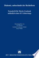 Diakonie, unbeschadet der Rechtsform : Festschrift für Moritz Linzbach anlässlich seines 65. Geburtstages