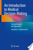 An Introduction To Medical Decision-Making : ...
