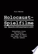 Holocaust Spielfilme im Geschichtsunterricht