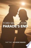 Parade's End - Part Two - No More Parades