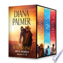 Diana Palmer Wyoming Men Series Books 1 3