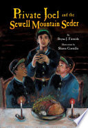 Private Joel and the Sewell Mountain Seder