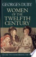 Women of the Twelfth Century, Volume 2