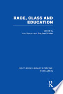Race  Class and Education  RLE Edu L
