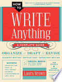 How To Write Anything A Complete Guide