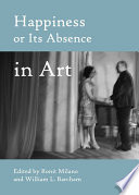 Happiness Or Its Absence In Art book