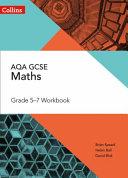 AQA GCSE Maths Grade 5-7 Workbook