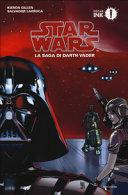 Star Wars. La saga di Darth Vader