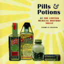 Pills   Potions at the Cotter Medical History Trust