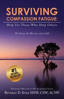 Surviving Compassion Fatigue