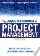 The AMA Handbook of Project Management Chapter 8  Project Scope Management in Practice