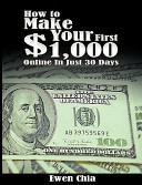 How to Make Your First  1 000 Online in Just 30 Days