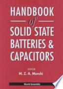 Handbook Of Solid State Batteries Capacitors