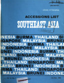 Accessions List, Southeast Asia