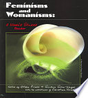 Feminisms and Womanisms