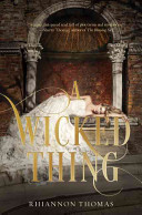 A Wicked Thing : what happens after happily ever...