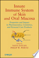 Innate Immune System of Skin and Oral Mucosa