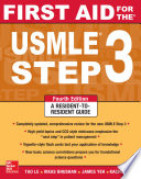 First Aid for the USMLE Step 3  Fourth Edition