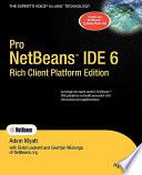 Pro Netbeans IDE 6 Rich Client Platform Edition