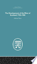 The Development of the West of Scotland 1750 1960