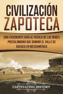 Civilizaci N Zapoteca