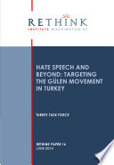 Hate Speech and Beyond  Targeting the Gulen Movement in Turkey