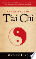 The Essence of T ai Chi
