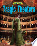 Tragic Theaters