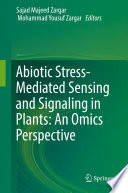 Abiotic Stress Mediated Sensing and Signaling in Plants  An Omics Perspective