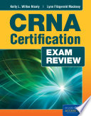 CRNA Certification Exam Review