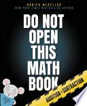 Do Not Open This Math Book Book PDF