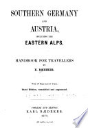 Southern Germany and Austria, Including the Eastern Alps