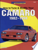 How To Tune And Modify Your Camaro 1982 1998