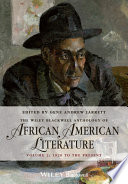 The Wiley Blackwell Anthology of African American Literature, Volume 2 A Comprehensive Collection Of Poems Short Stories Novellas