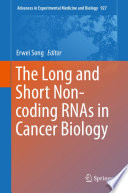 The Long And Short Non Coding Rnas In Cancer Biology book