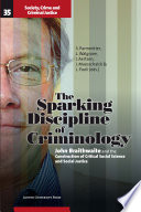 The Sparking Discipline of Criminology
