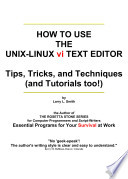 How to Use the UNIX LINUX Vi Text Editor